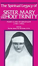 The Spiritual Legacy of Sister Mary of the…