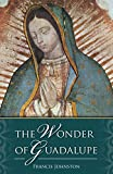 Johnston, Francis: Wonder of Guadalupe