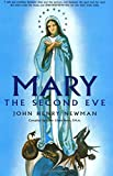 Newman, John H.: Mary the Second Eve