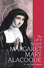The Life of St. Margaret Mary Alacoque…