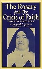 The Rosary & the Crisis of Faith: Fatima &…