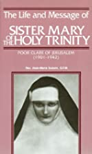 Life and Message of Sr. Mary of the Holy…
