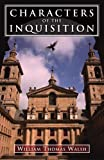 Walsh, William: Characters of the Inquisition