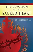 The Devotion to the Sacred Heart of Jesus:…