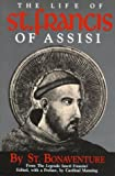 Bonaventure: Life of st Francis of Assisi