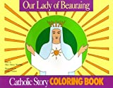 Mary Fabyan Windeatt: Our Lady of Beauraing Coloring Book
