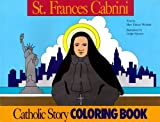Mary Fabyan Windeatt: St. Frances Cabrini Coloring Book