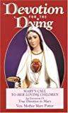Potter, Mary: Devotion for the Dying: Mary's Call to Her Loving Children