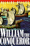 Belloc, Hilaire: William the Conqueror