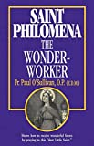 O&#39;Sullivan, Paul: Saint Philomena, the Wonder-Worker