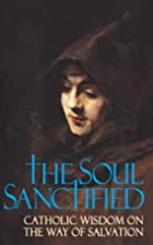 The Soul Sanctified by Anonymous