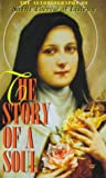 Agnes of Jesus: The Story of a Soul: The Autobiography of Saint Therese of Lisieux