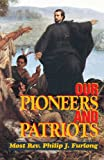 Furlong: Our Pioneers and Patriots