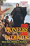 McDevitt, Maureen K.: Our Pioneers and Patriots: Answer Key