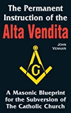 The Alta Vendita by John Vennari