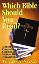 Which Bible Should You Read? by Thomas A.…