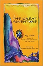 The Great Adventure: Talks on Death, Dying,…