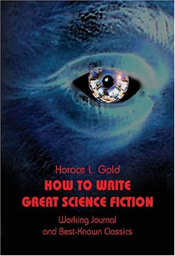 how-to-write-great-science-fiction-gateways-retro-science-fiction
