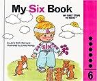 My SIX Book by Jane Belk Moncure