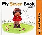 My SEVEN Book by Jane Belk Moncure