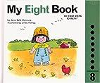 My EIGHT Book by Jane Belk Moncure