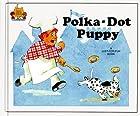 Polka-Dot Puppy by Jane Belk Moncure