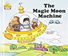 The Magic Moon Machine (Magic Castle Readers…