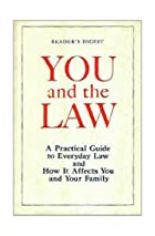 You and the Law by Reader's Digest