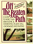 Off the Beaten Path: A Guide to More Than…