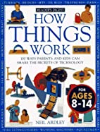 How Things Work (How it Works) by Neil…