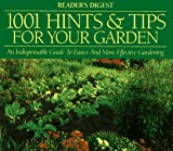 Reader's Digest: Readers Digest 1001 Hints & Tips for Your Garden