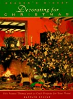 Decorating for christmas by Carolyn Schulz