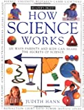 Hann, Judith: How Science Works