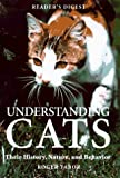 Tabor, Roger: Understanding Cats: Their History, Nature, and Behavior