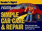 Family Handyman Simple Car Care and Repair…