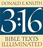 3:16 Bible Texts Illuminated by Donald E.…