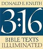 3:16 Bible Texts Illuminated by Donald E.…