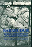 Gomez: Barabudur: History and Significance of a Buddhist Monument. Ed by Luis O. Gomez. Based on Conf Held May 1974 at the University of Michigan