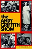Kelly, Richard Michael: The Andy Griffith Show