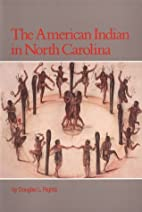 The American Indian in North Carolina by…
