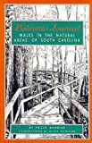 Manning, Phillip: Palmetto Journal: Walks in the Natural Areas of South Carolina