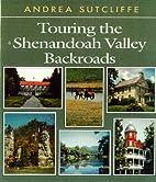 Touring the Shenandoah Valley Backroads…