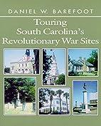 Touring South Carolina's Revolutionary…