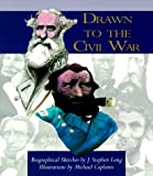 Lang, J. Stephen: Drawn to the Civil War