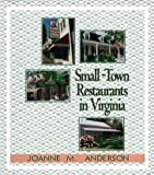 Anderson, Joanne M.: Small-Town Restaurants in Virginia