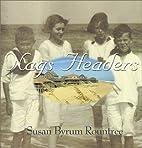 Nags Headers by Susan Byrum Rountree