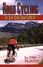 Road Cycling: The Blue Ridge High Country by…