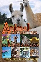 Animal Adventures in North Carolina by…