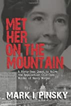 Met Her on the Mountain: A Forty-Year Quest…