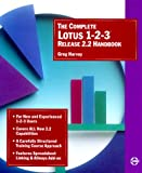 Harvey, Greg: The Complete Lotus 1-2-3 Release 2.2 Handbook